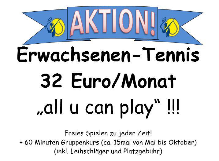 Aktion 32Euro all u can play